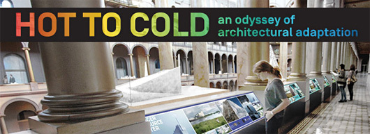 hot to cold an odyssey of architectural adaptation