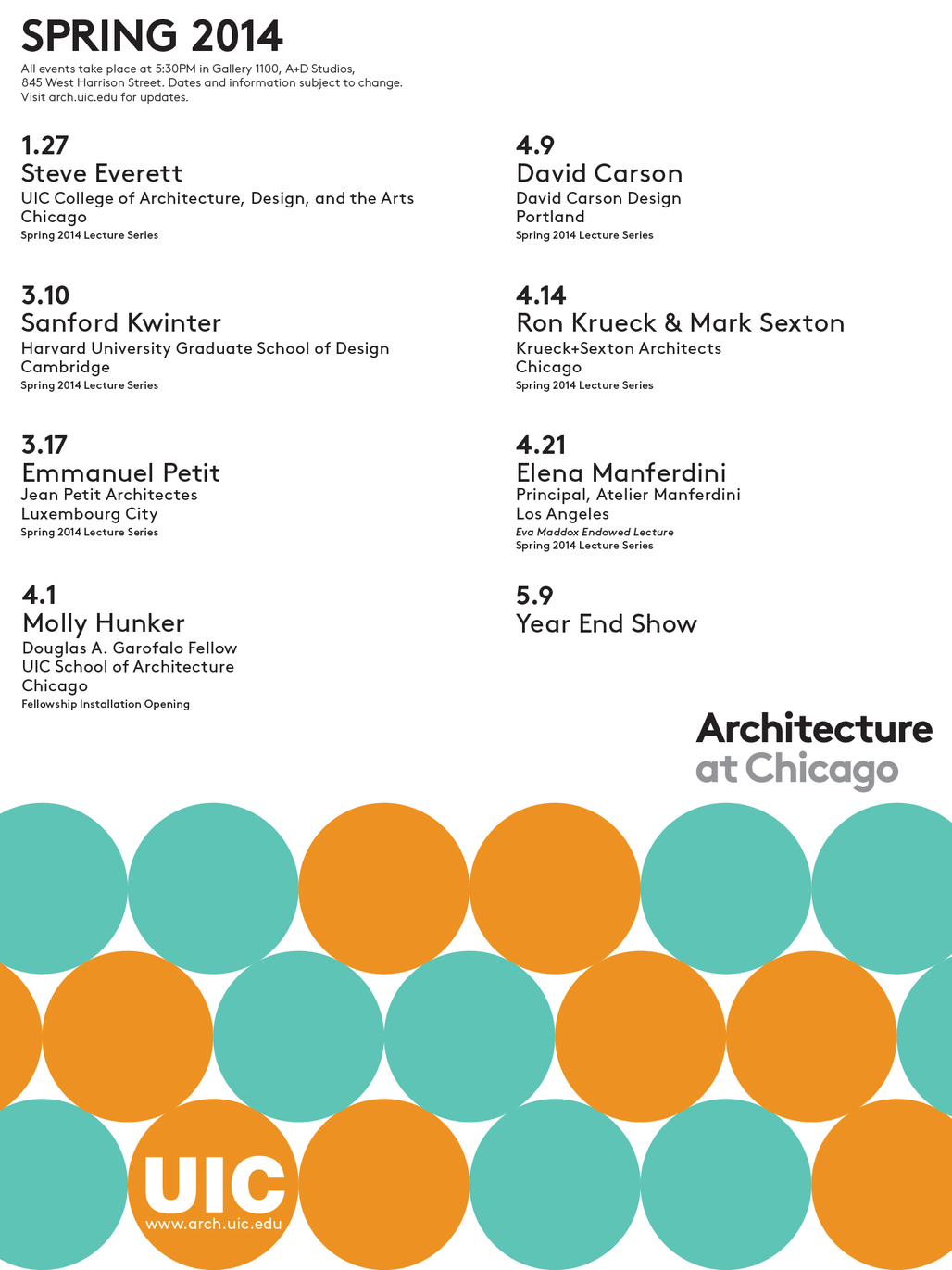 Spring 14 Lecture Series at UIC School of Architecture. Image courtesy of UIC School of Architecture.