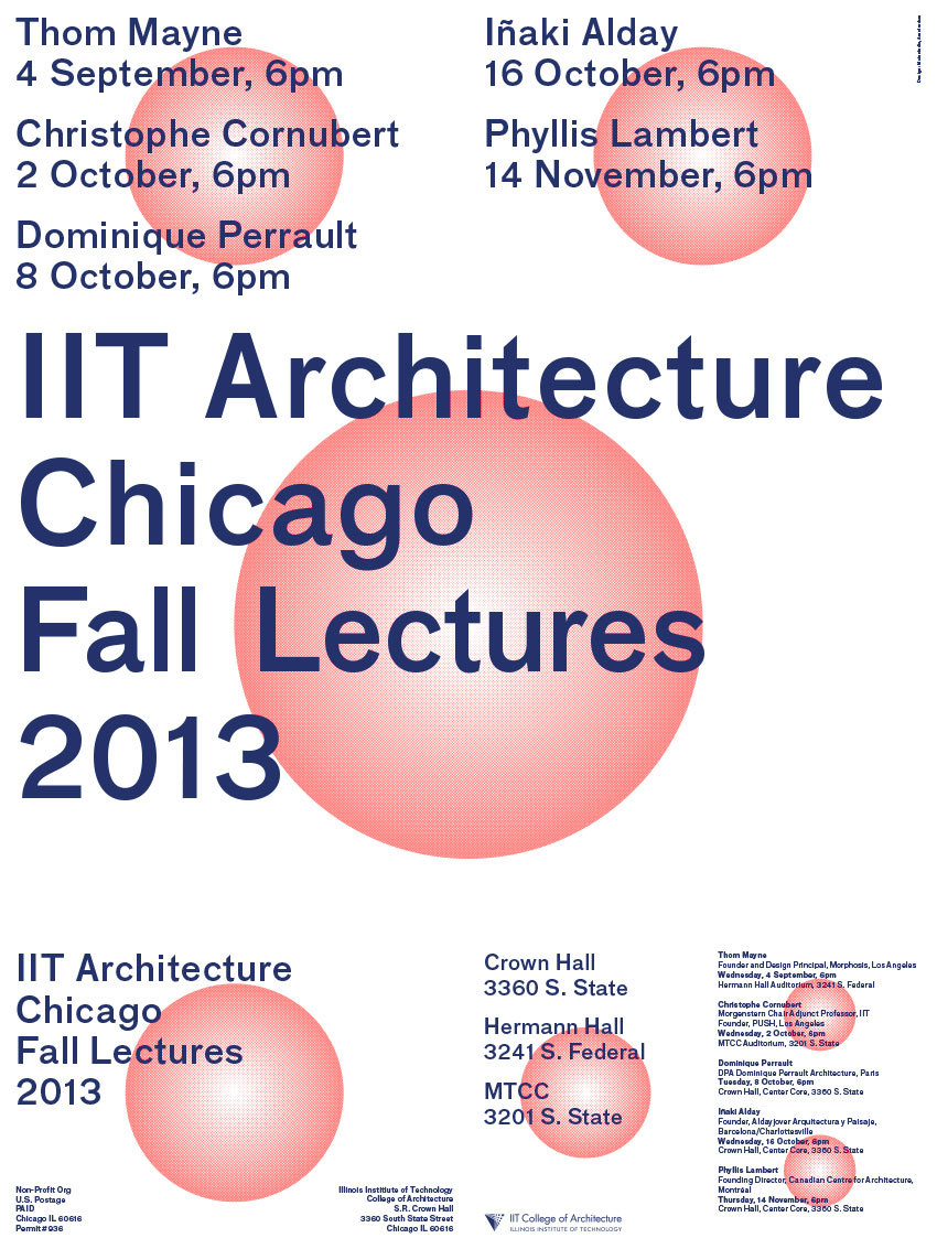 Front side of poster for fall lecture series at the Illinois Institute of Technology College of Architecture. Design by Mainstudio, Amsterdam. Image courtesy of IIT.