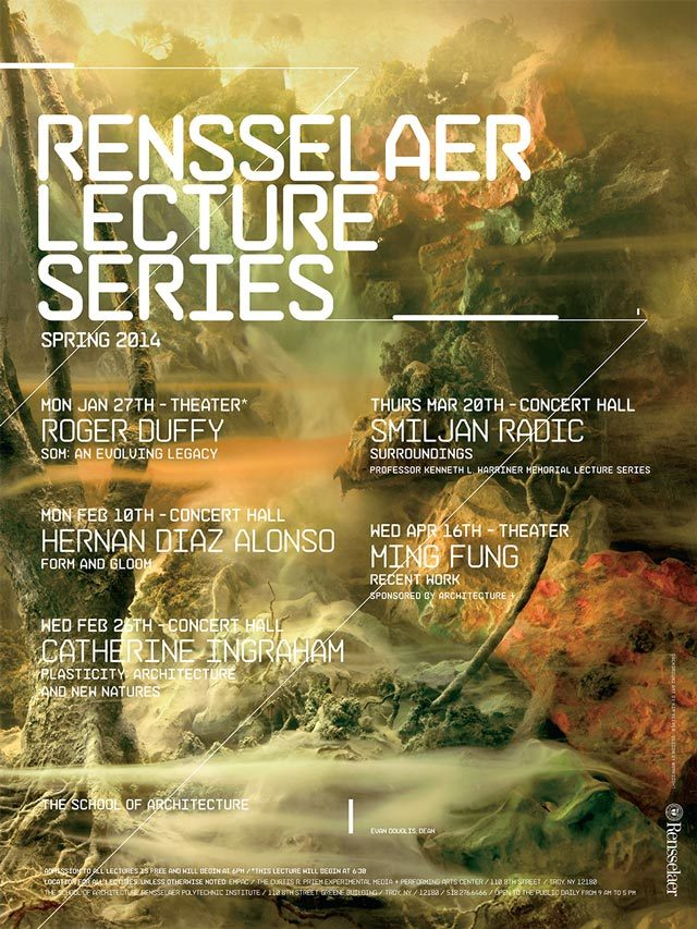 Spring 14 Lecture Events. Image courtesy of Rensselaer School of Architecture