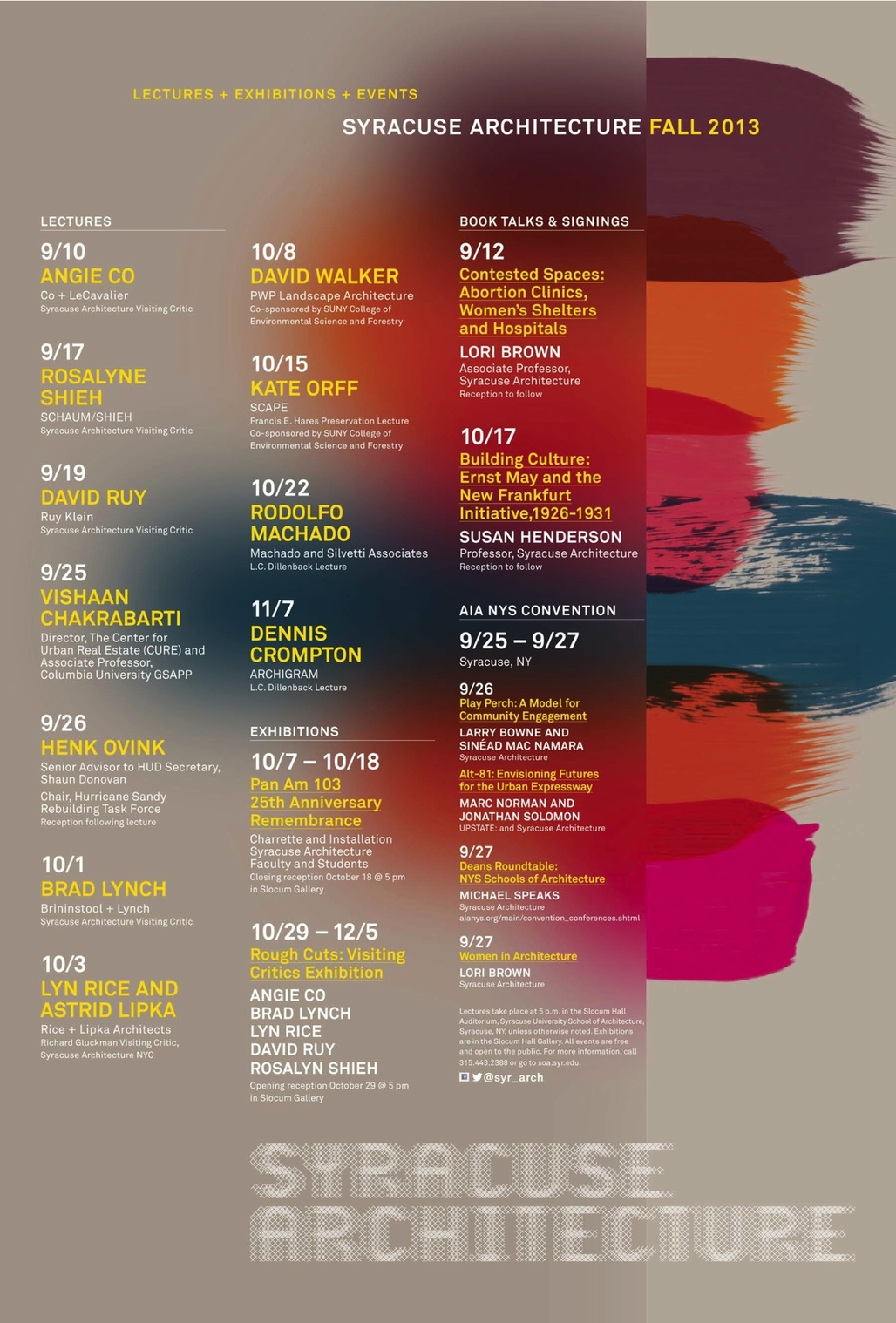 Poster for Fall 13 lecture events at Syracuse University School of Architecture. Design by Alexa Mulvihill. Image courtesy of Syracuse University.