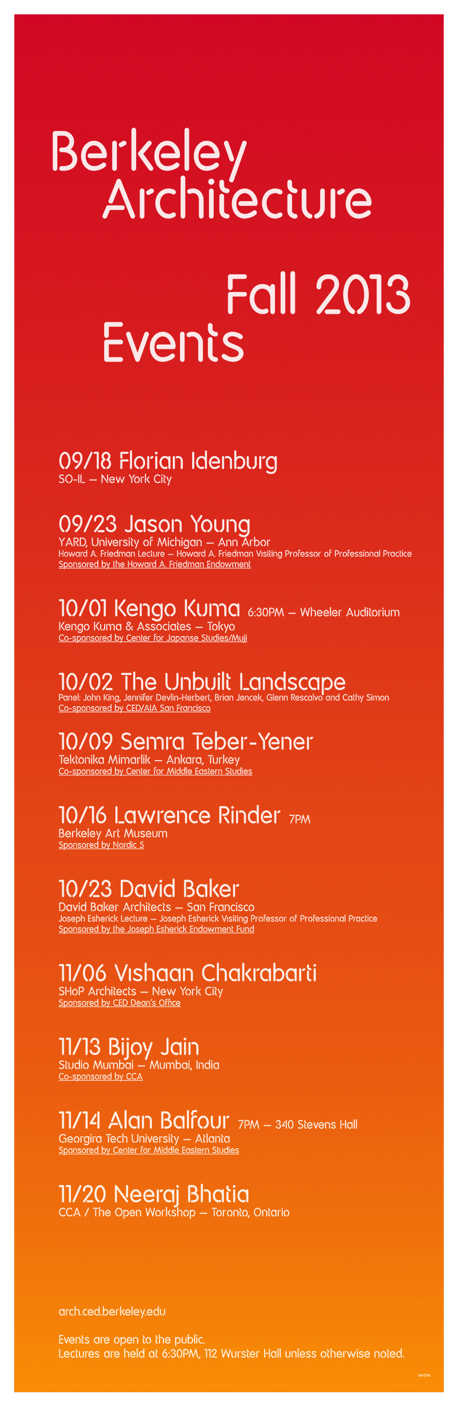 The silkscreen poster for the Fall 13 events at the UC Berkeley College of Environmental Design, Dept. of Architecture. Image courtesy of UC Berkeley CED.