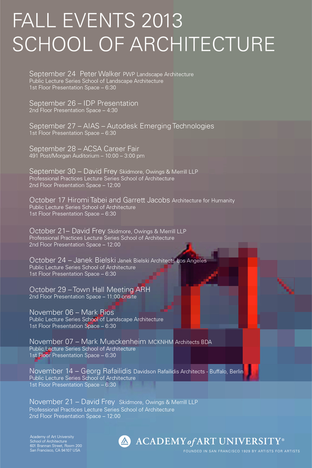 Fall 13 Events at the Academy of Art University School of Architecture. Image courtesy of Academy of Art University.