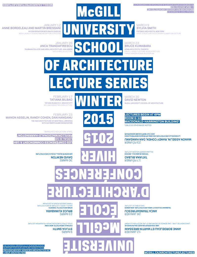 Winter 15 Lecture Series at the McGill University School of Architecture. Poster design: Atelier Pastille Rose. Image via mcgill.ca/architecture/lectures.