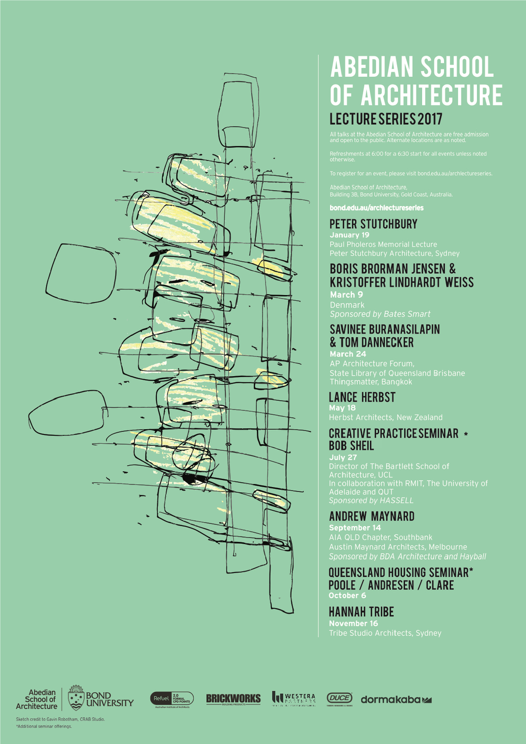 Sketch credit: Gavin Robotham, CRAB Studio. Poster courtesy of the Abedian School of Architecture.