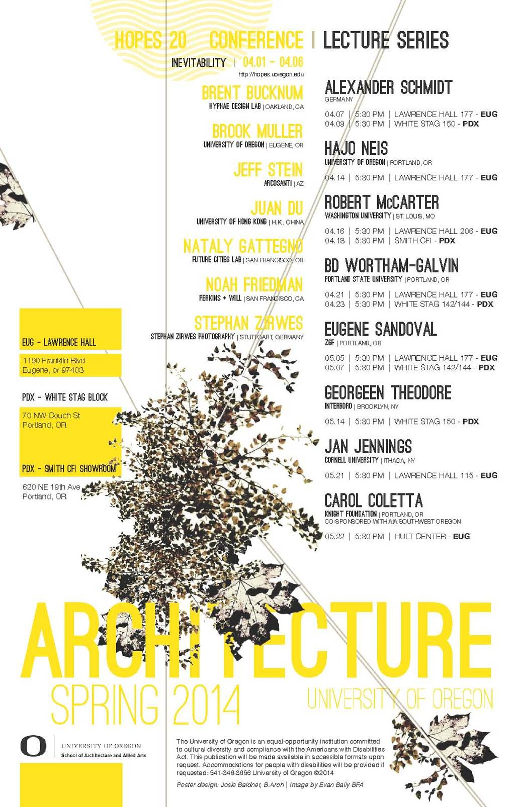U. Oregon Spring 14 Lectures and Events. Poster design: Josie Baldner, B.Arch. Image: Evan Baily BFA