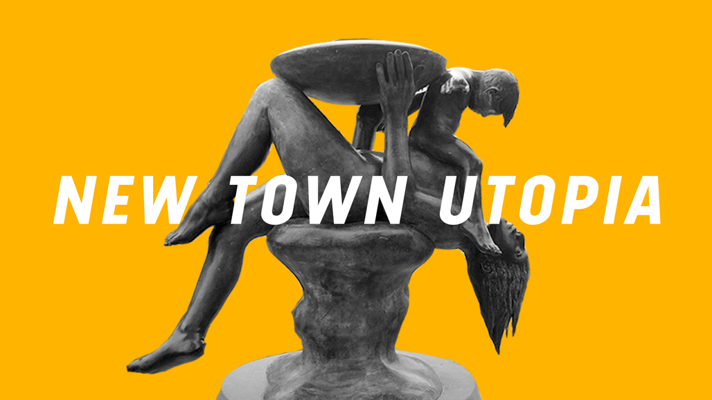 Image: New Town Utopia