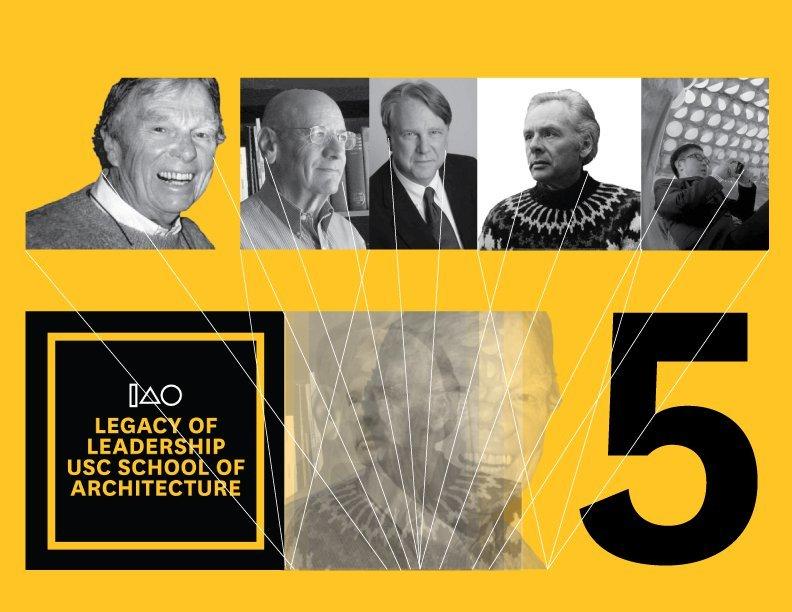 Past Deans (left to right): Samuel T Hurst, FAIA, Robert Harris, FAIA, Victor Regnier, FAIA, Ralph Knowles, Qingyun Ma, AIA. Image via USC.