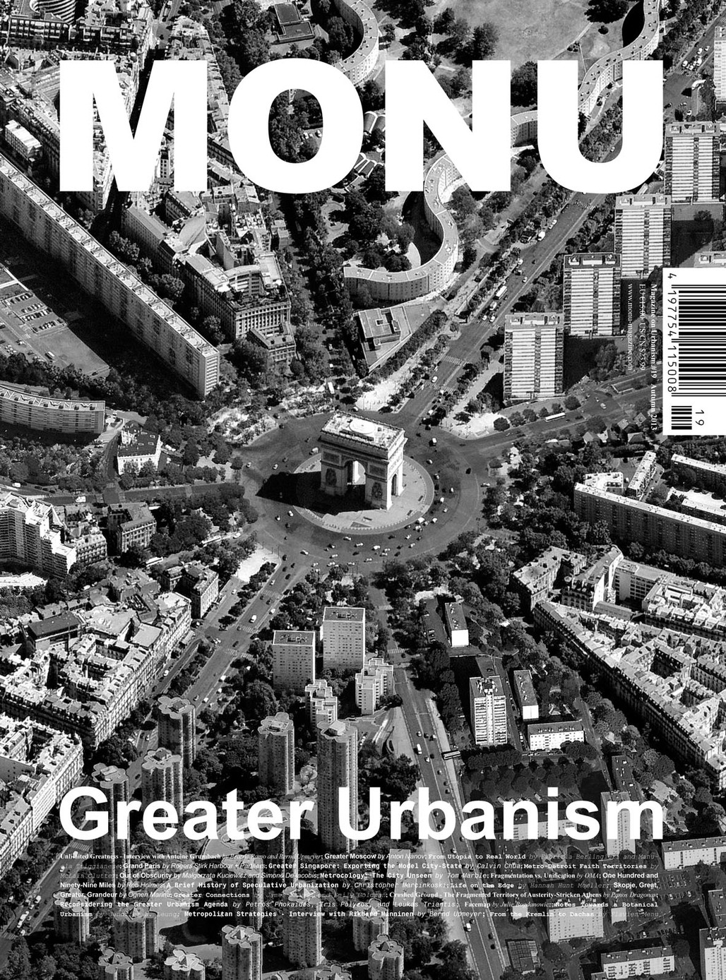 Cover Image of MONU #19: 'The 'Étoile' of Grand Paris – The Radiant Typologies of Greater Paris' is courtesy of STAR strategies + architecture (http://st-ar.nl/) and BOARD (http://b-o-a-r-d.nl/). The image, featuring the Arc de Triomphe surrounded by the typologies of Grand Paris, is...