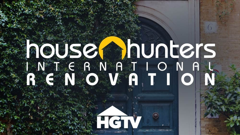 House Hunters International Renovation, indisputably one of the best shows on television. Credit: HGTV