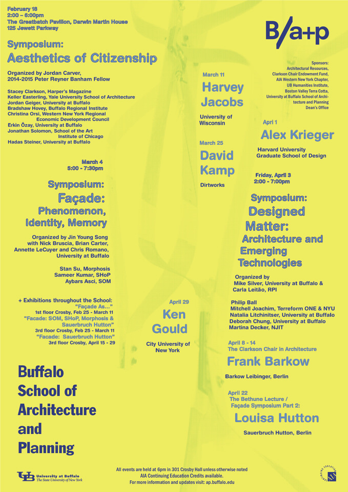 Spring 15 events for the University at Buffalo School of Architecture + Planning. Poster courtesy of Buffalo School of Architecture and Planning.