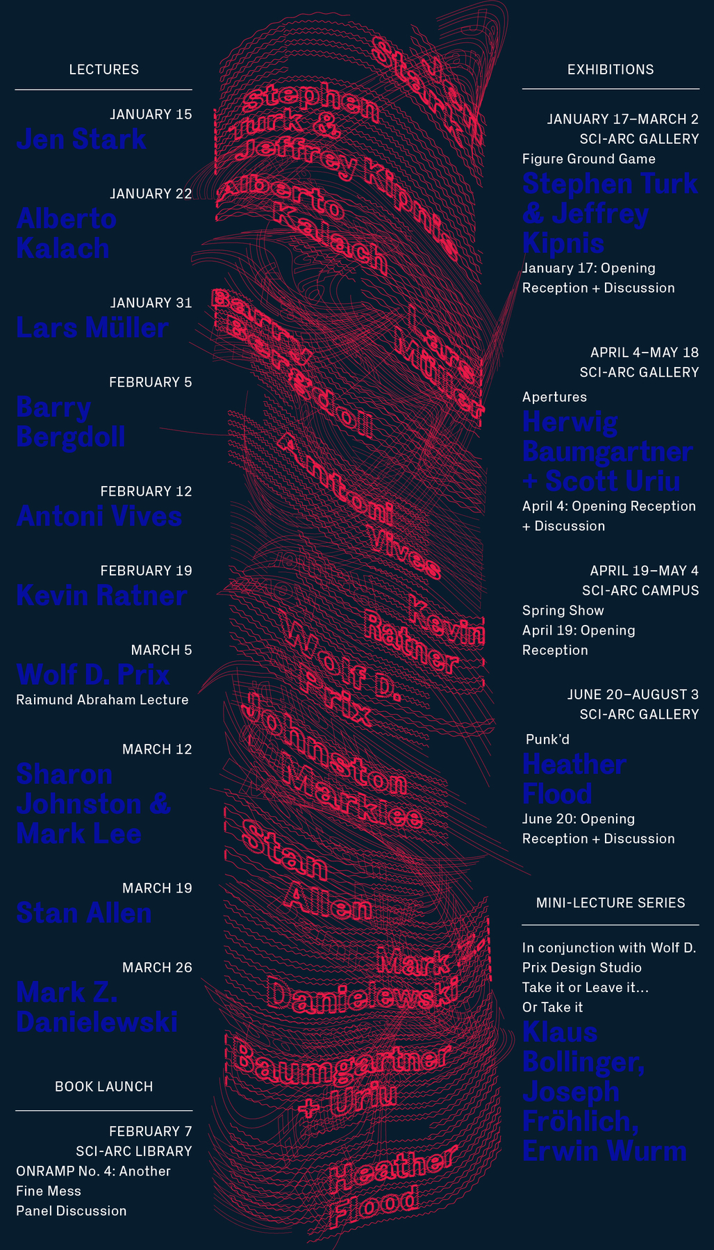 SCI-Arcs Spring 14 Lecture Events. Image courtesy of SCI-Arc.