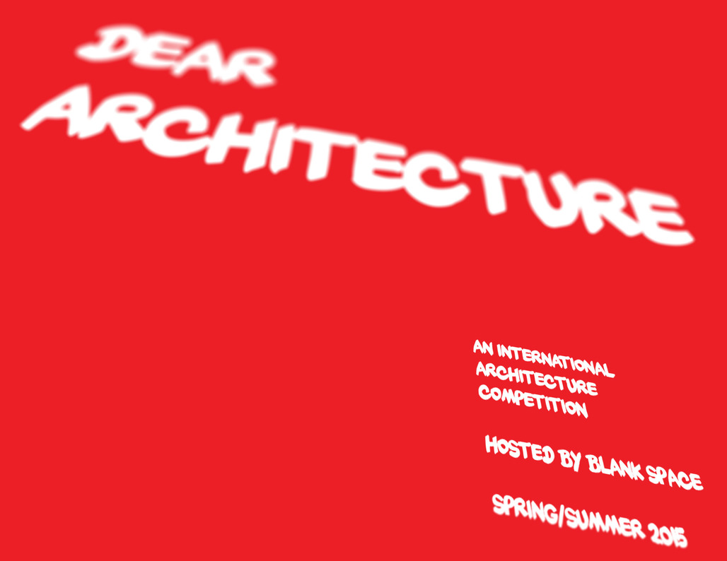 """Dear Architecture"" by Blank Space."