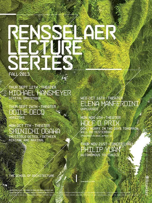 Poster for Fall 13 lectures at the Rensselaer Polytechnic Institute School of Architecture. Image from arch.rpi.edu.