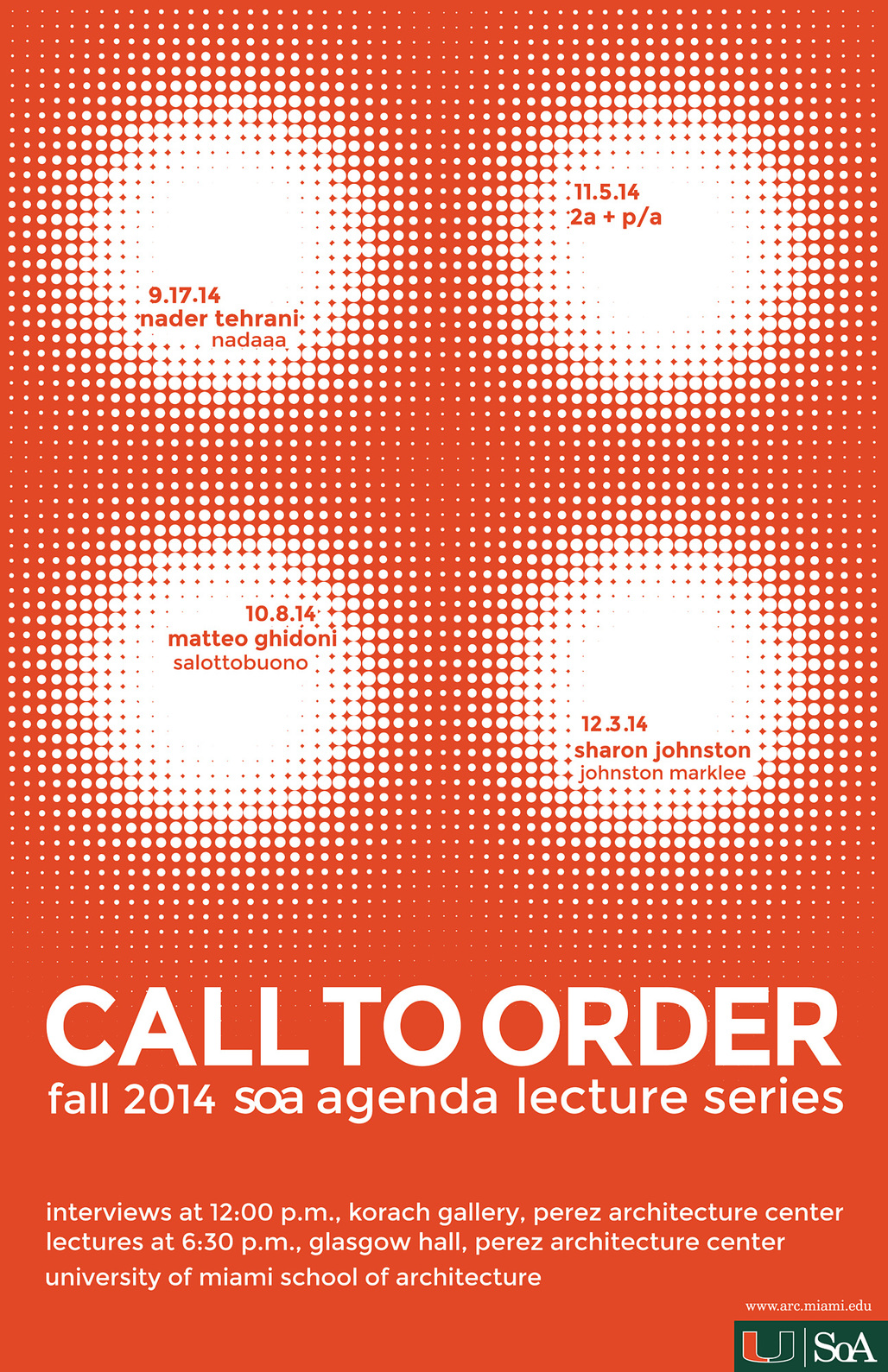 """Call to Order"" - Fall '14 Lecture Series at the University of Miami, School of Architecture. Image courtesy of the University of Miami, School of Architecture."