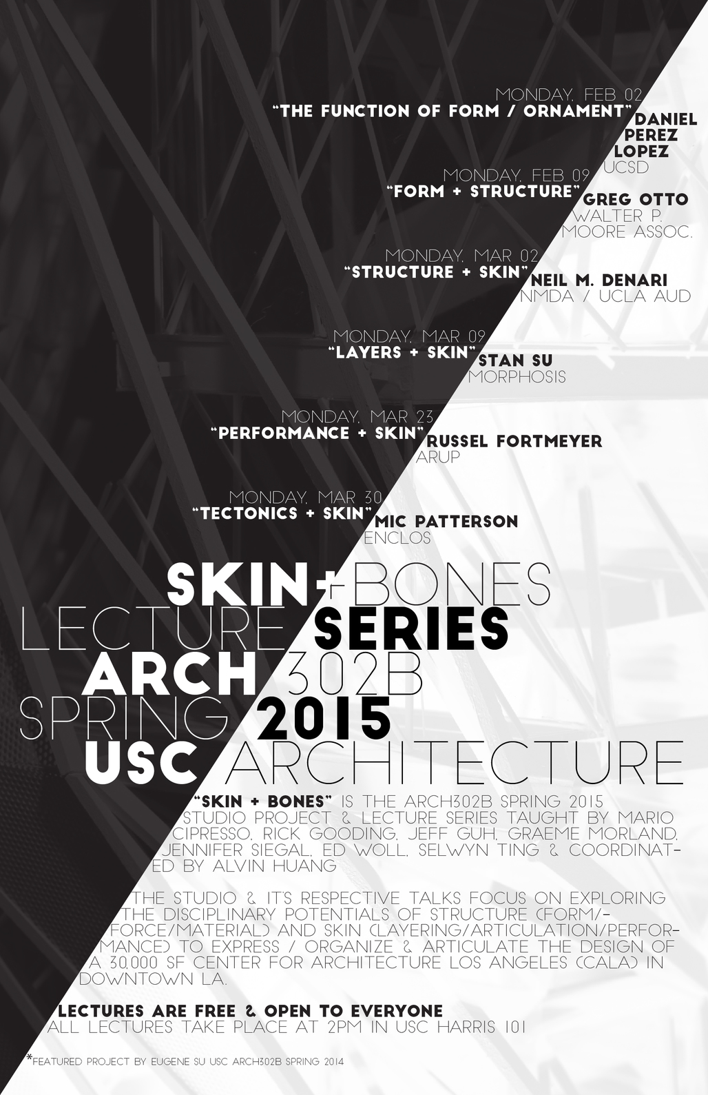 """Skin + Bones"" - third-year studio lecture series for Spring 15. Poster courtesy of Alvin Huang."