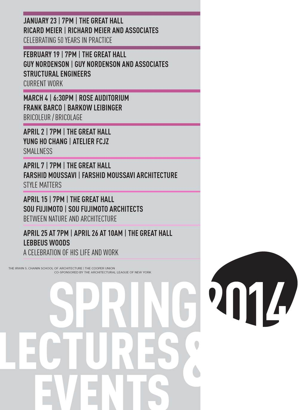 Spring 14 Lectures and Events. Image courtesy of The Irwin S. Chanin School of Architecture at Cooper Union.