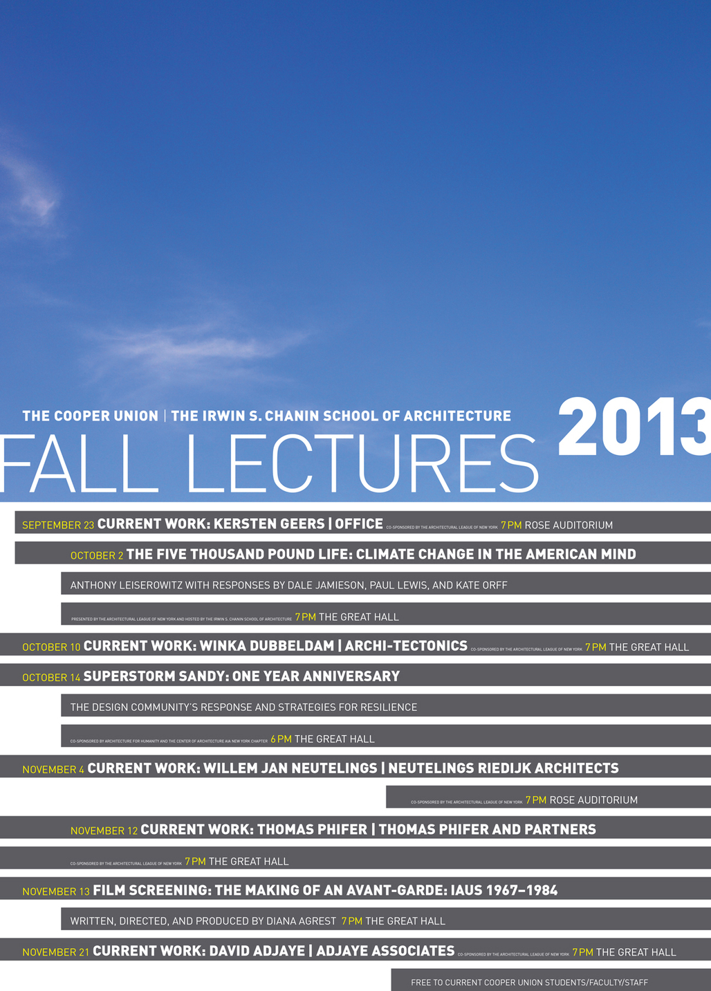 Poster for the Fall 13 Lectures at The Cooper Union, Irwin S. Chanin School of Architecture. Image courtesy of the Irwin S. Chanin School of Architecture.