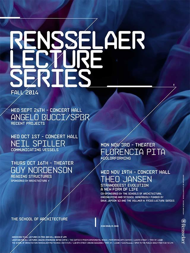 Rensselaer School of Architecture - Fall 2014 Lecture Series. Image courtesy of Rensselaer School of Architecture.
