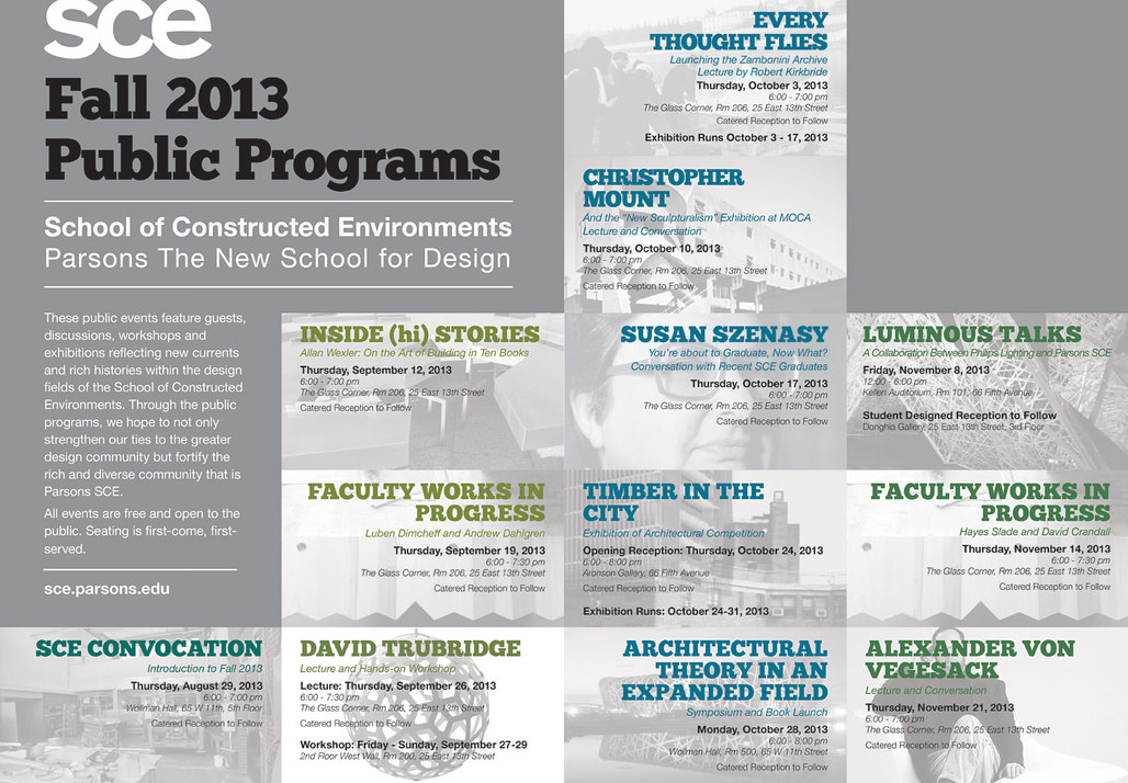 Fall 13 Public Programs for the School of Constructed Environments at Parsons The New School for Design. Image courtesy of The New School.