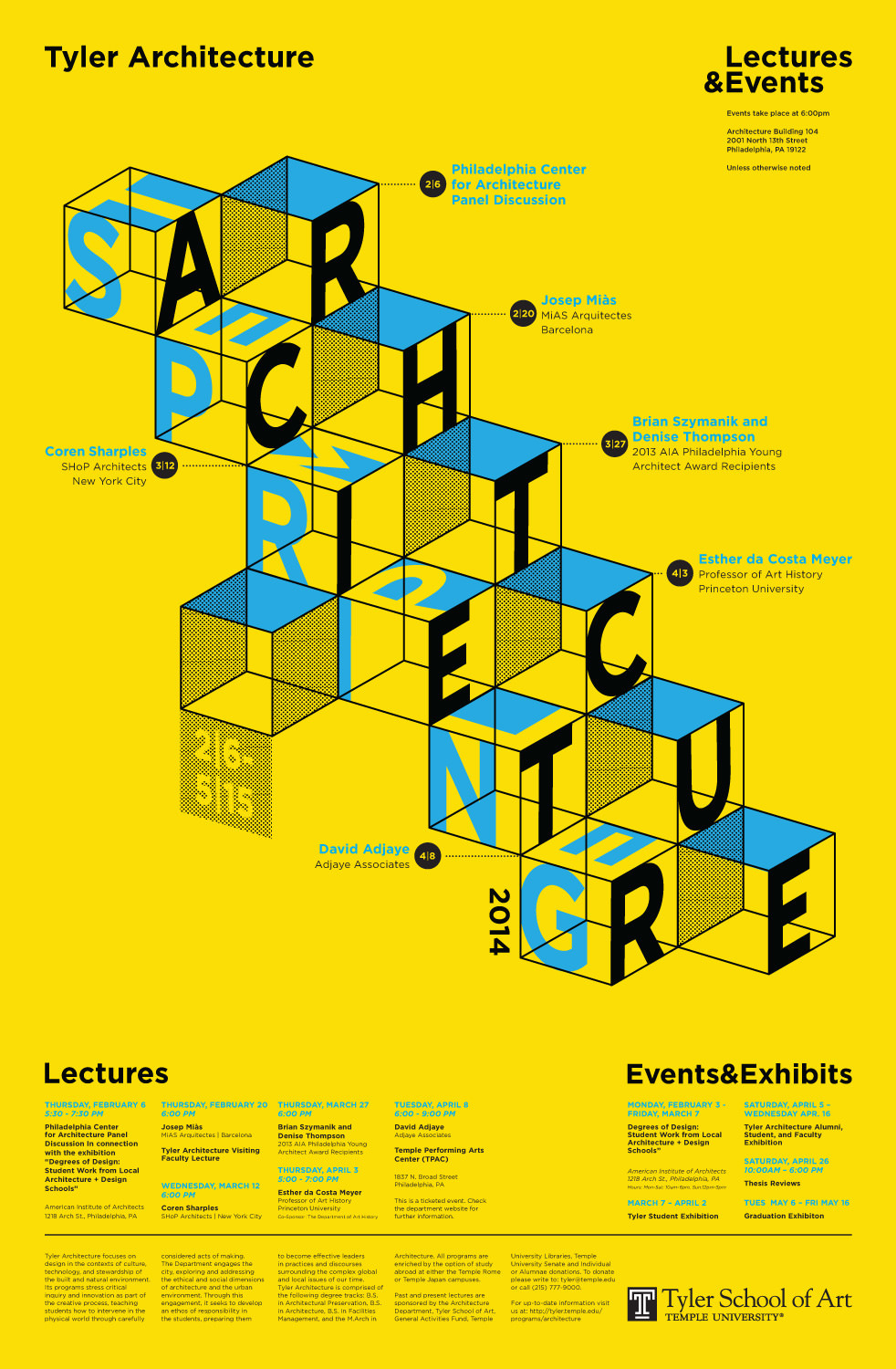 Spring 14 Lectures and Events at Tyler Architecture, Temple University. Image courtesy of Tyler Architecture.