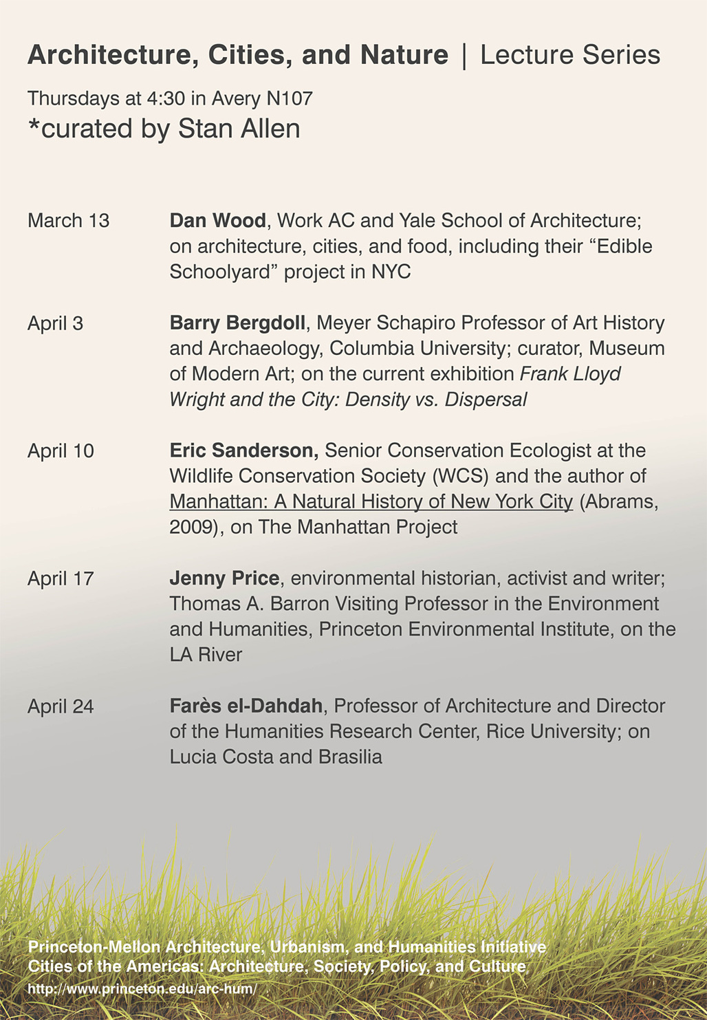 Princeton-Mellon Initiative Spring 14 Lecture Series: Architecture, Cities, and Nature. Design by Hans Tursack, via princeton.edu/arc-hum.
