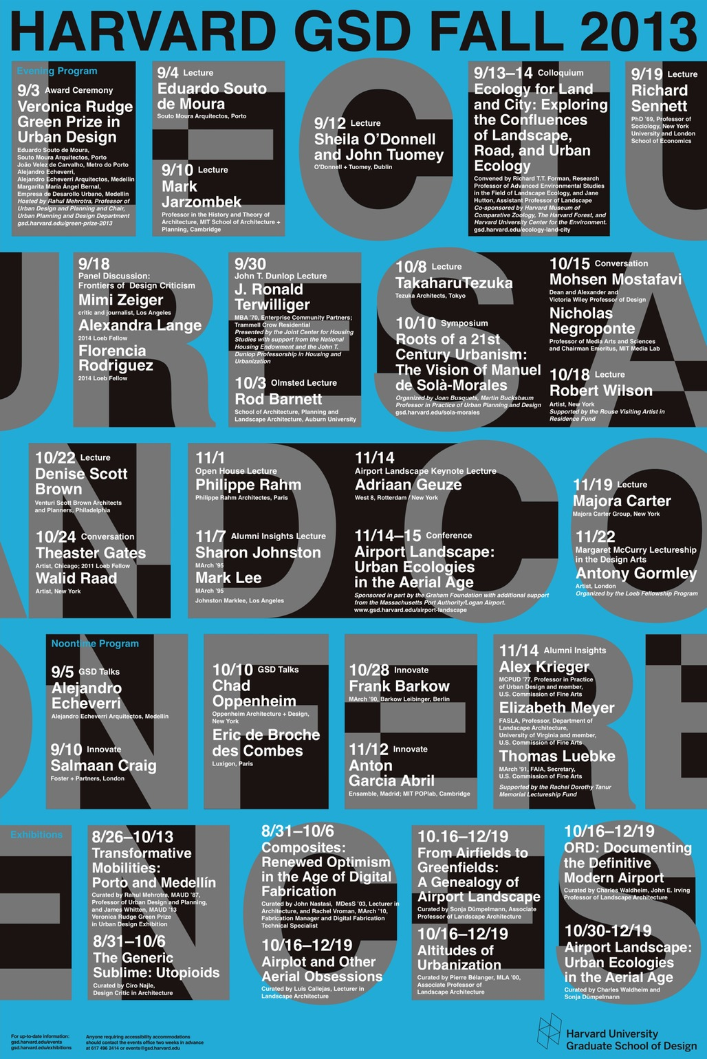 Poster for Harvard Graduate School of Designs Fall 2013 Lectures and Conferences Series. Image from gsd.harvard.edu.