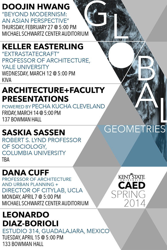 Spring 14 Lectures at the Kent State University College of Architecture and Environmental Design (CAED). Image via kent.edu/CAED