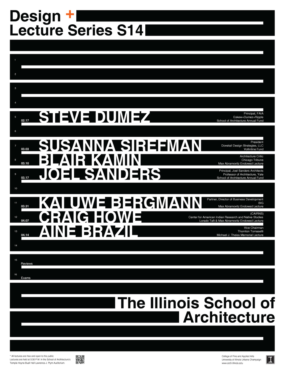 Spring 14 Lecture Events at the University of Illinois at Urbana-Champaign, Illinois School of Architecture. Image courtesy of The Illinois School of Architecture.