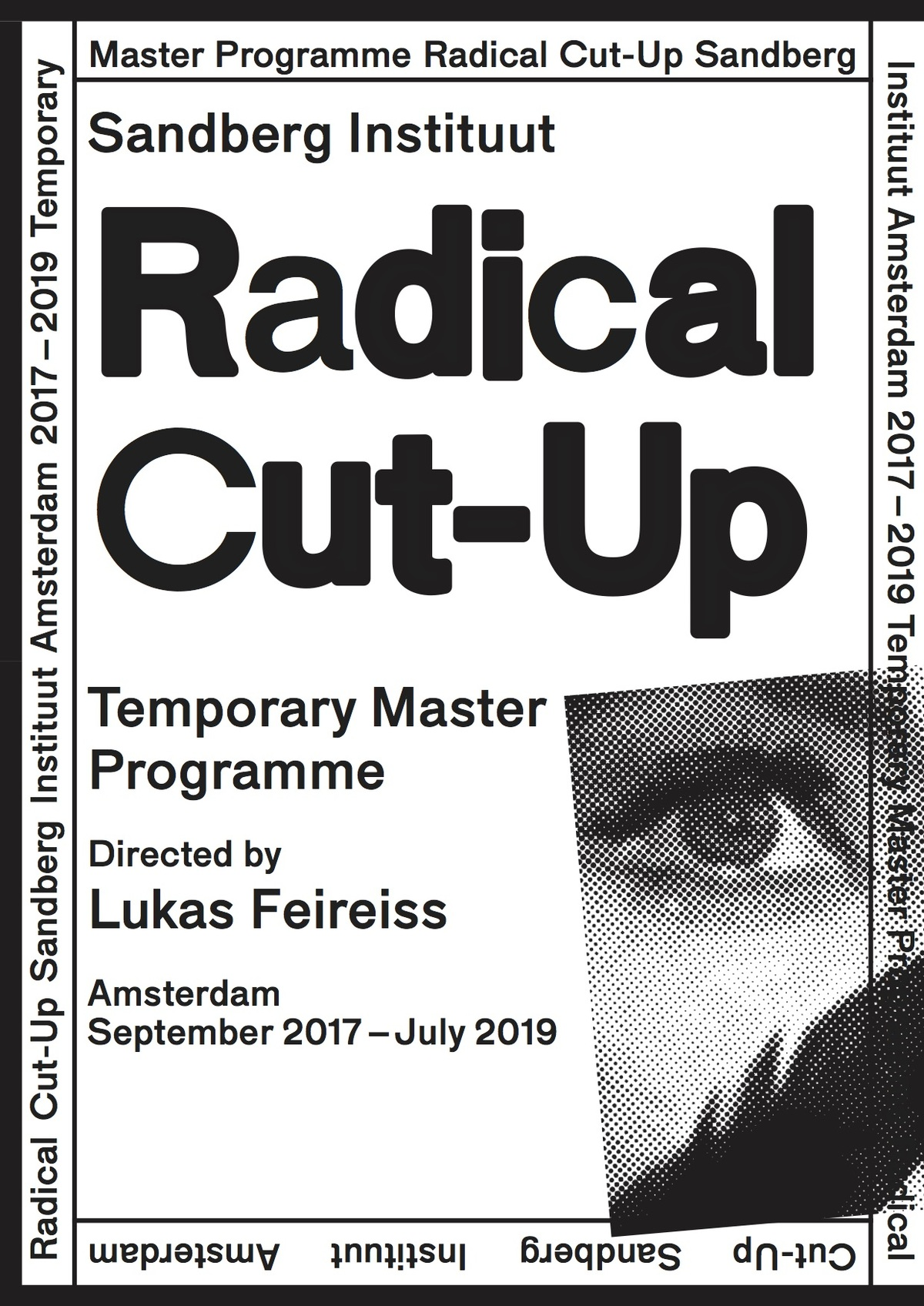A poster for Feireiss Radical Cut-Up Masters Program at the Sandberg Instituut. Image courtesy Lukas Feireiss.