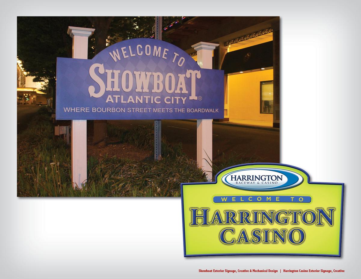 Showboat Exterior Signage, Creative & Mechanical Design | Harrington Casino Exterior Signage, Creative