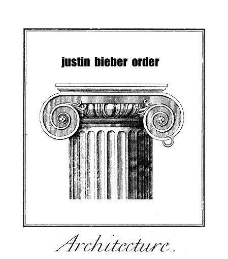 justin bieber architectural order