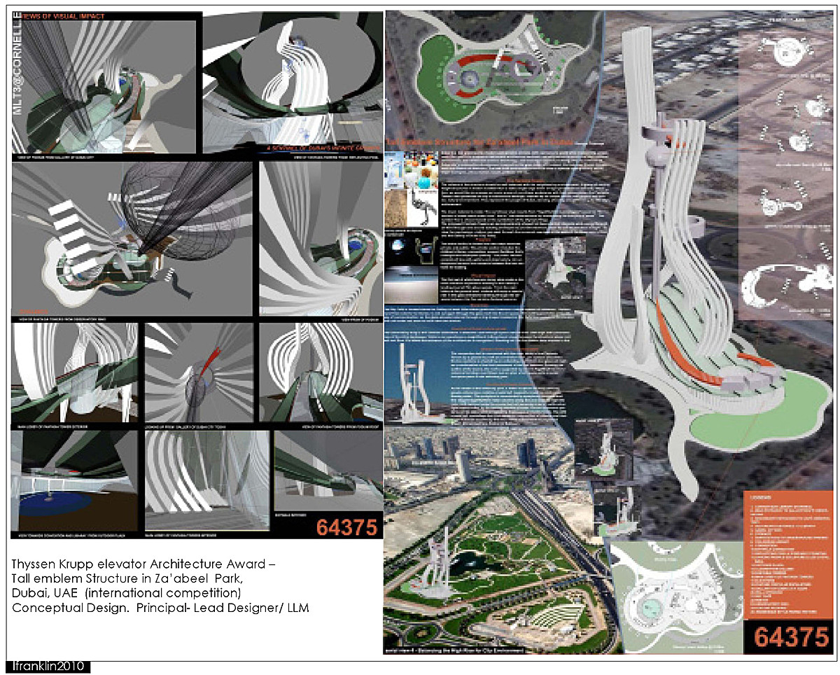 Thyssen Krupp elevator Architecture Award – Tall emblem Structure in Za'abeel Park, Dubai, UAE (international competition) Conceptual Design. Principal- Lead Designer/ LLM