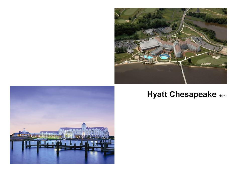 Hyatt Regency Chesapeake Resort Complex