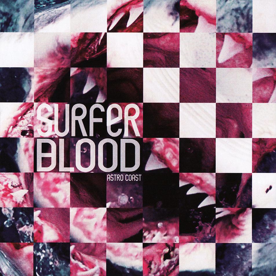 Surfer Blood - Astro Coast (2010)