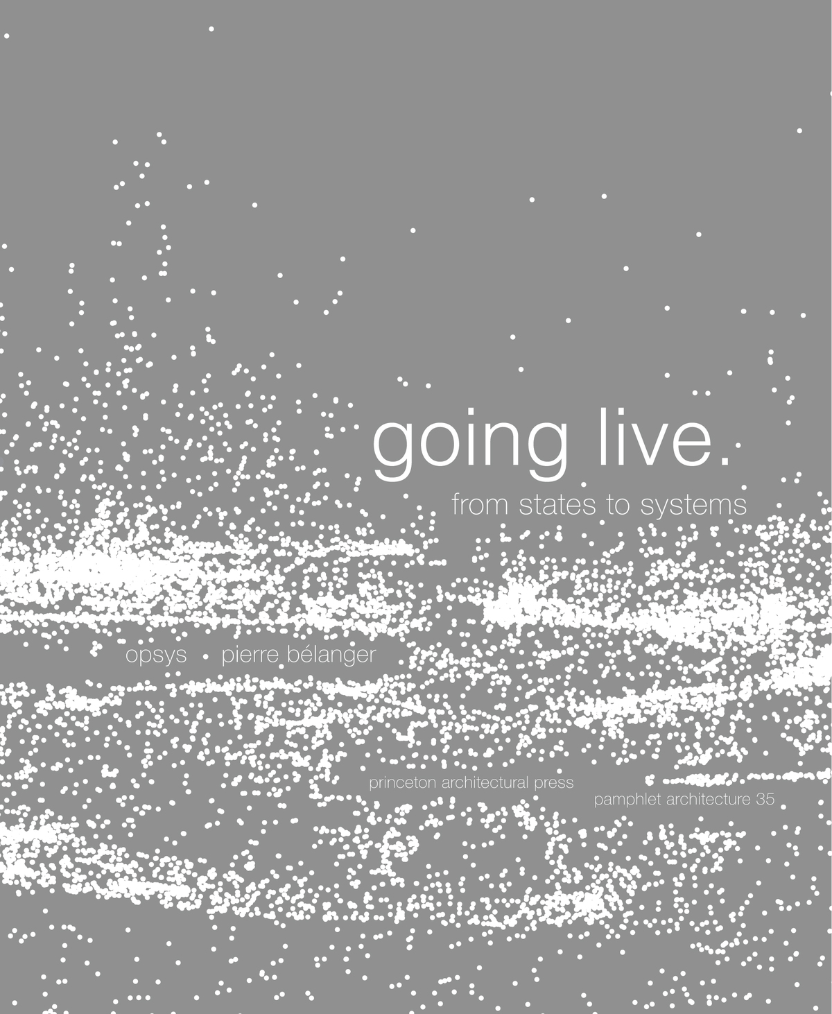 The cover of Pamphlet 35: Going Live: From States to Systems