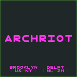 ARCHRIOT
