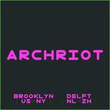ARCHRIOT