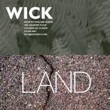 Wick Architecture + Design & LAND Design Studio Inc.