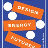 Syracuse Architecture Master of Science (MS) in Architecture Design   Energy   Futures program poster. Image courtesy Syracuse Architecture.