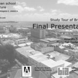 Study Tour of Bridgetown final presentation poster via David Cuthbert
