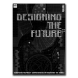 Cover for Designing the Future Magazine. Image from Designing the Future Kickstarter.