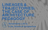 Lineages & Trajectories: The Case of Architecture Pedagogy