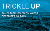 PANEL DISCUSSION | Trickle Up: The Scale of Water in Chicago