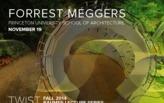 Lecture - Forrest Meggers