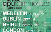 The Bartlett DPU summerLab 2014 series - APPLY NOW!