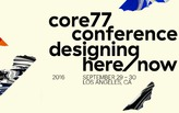 Be a Part of the Here/Now - Less Than One Month to Book Your Ticket for 2016 Core77 Conference