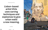 Artist VHILS dissects the city by by taking apart and reassembling found objects