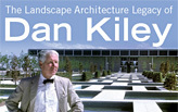 The Landscape Architecture Legacy of Dan Kiley