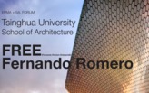 Lecture by Fernando Romero/ FREE. Oct 29th - 5pm - Tsinghua University